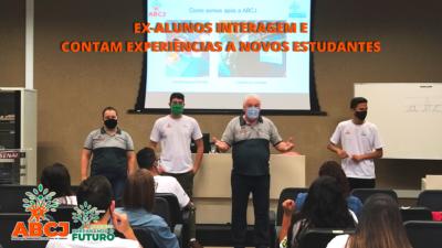 Ex-alunos contam experiências a novos estudantes