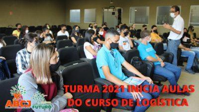 Turma 2021 inicia aulas do curso de Logística