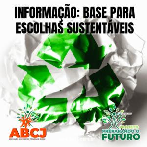 Informação: base para escolhas sustentáveis